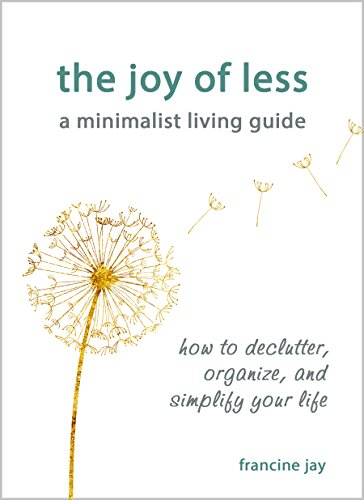 Book about minimalism: The Joy of Less