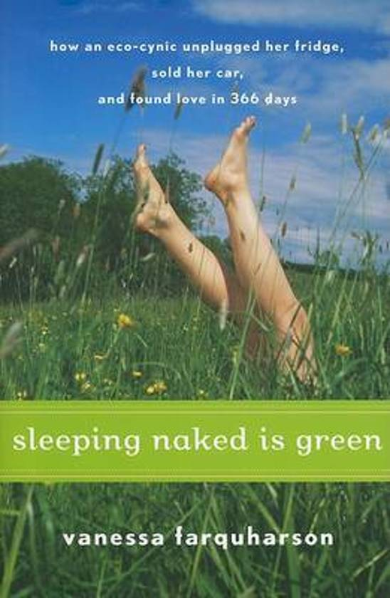 Must read: Sleeping Naked is Green by Vanessa Farquharson